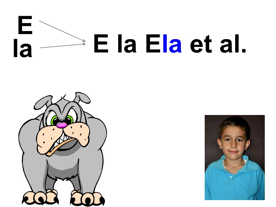 E la E la Ela et al.