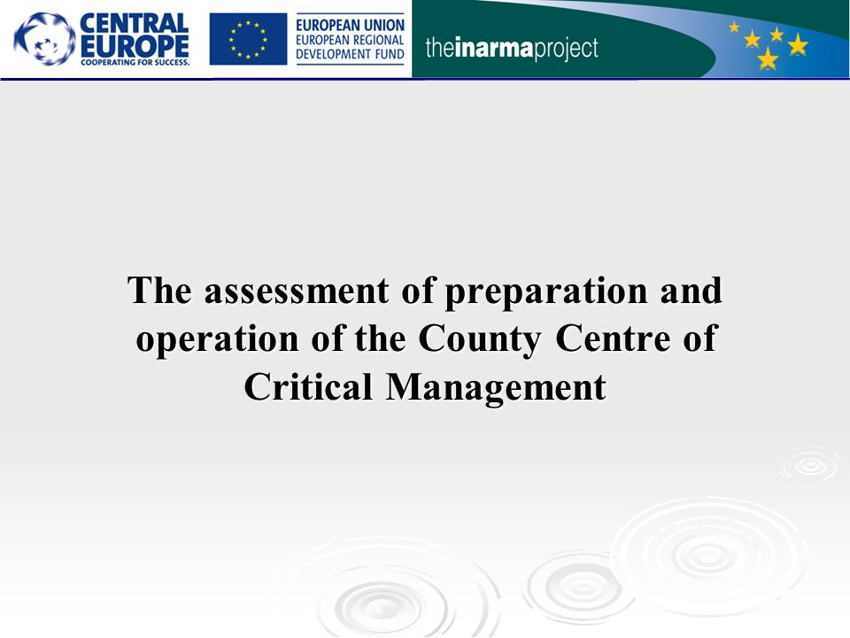 The assessment of preparation and operation of the County Centre of Critical Management
