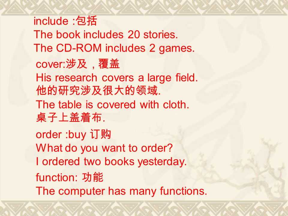 include : The book includes 20 stories. The CD-ROM includes 2 games. cover:, His research covers a large field.. The table is covered with cloth.. ord