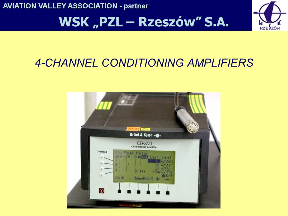 4-CHANNEL CONDITIONING AMPLIFIERS AVIATION VALLEY ASSOCIATION- partner AVIATION VALLEY ASSOCIATION - partner WSK PZL – Rzeszów S.A.