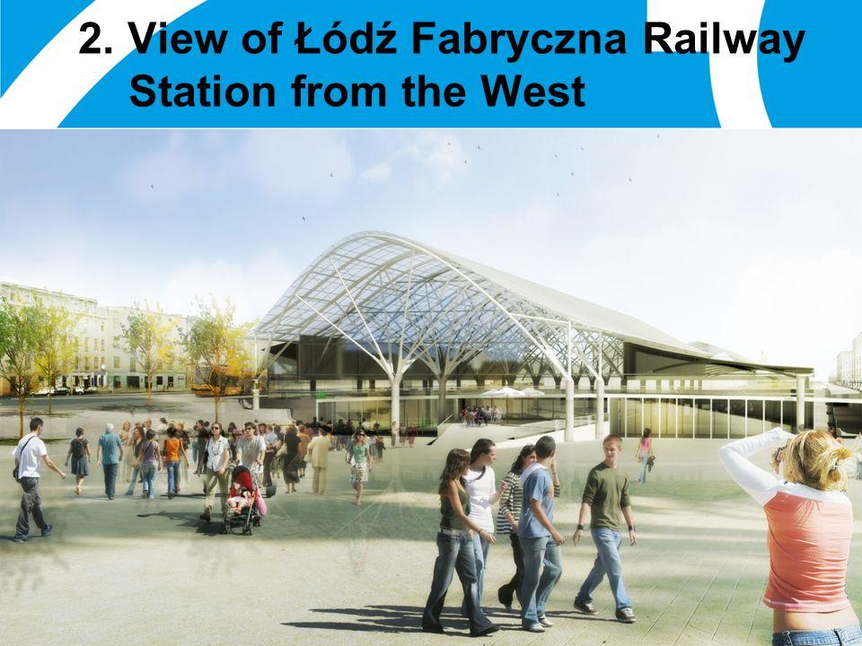 01 January 2014 17 2. View of Łódź Fabryczna Railway Station from the West