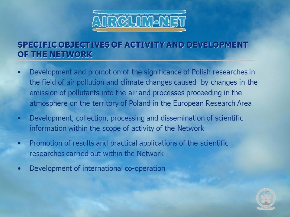 Development and promotion of the significance of Polish researches in the field of air pollution and climate changes caused by changes in the emission
