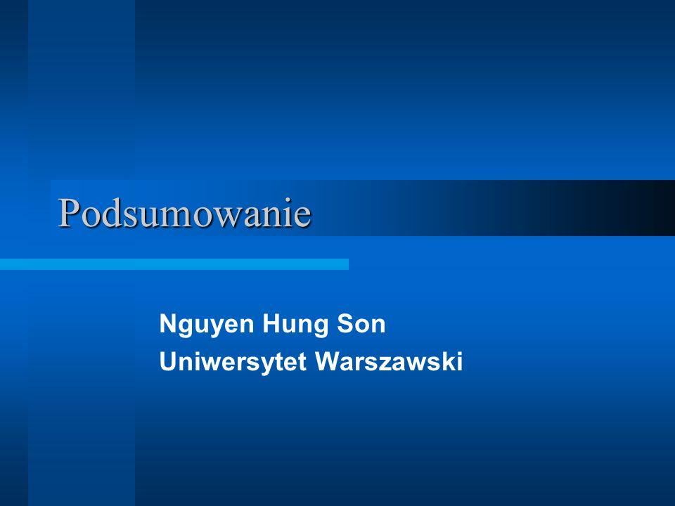 Podsumowanie Nguyen Hung Son Uniwersytet Warszawski