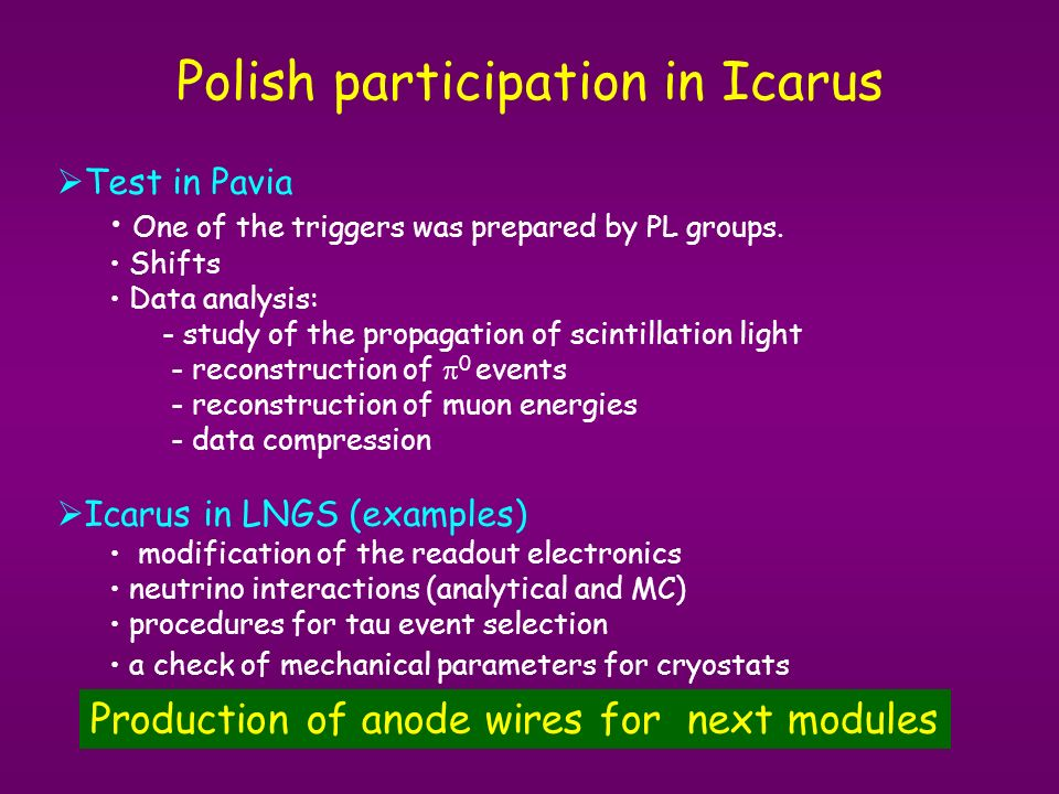 Polish participation in Icarus Test in Pavia One of the triggers was prepared by PL groups.