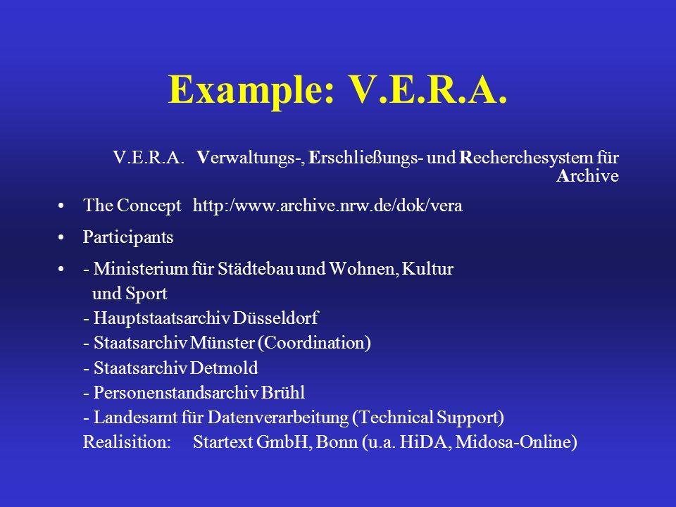 Example: V.E.R.A. V.E.R.A.