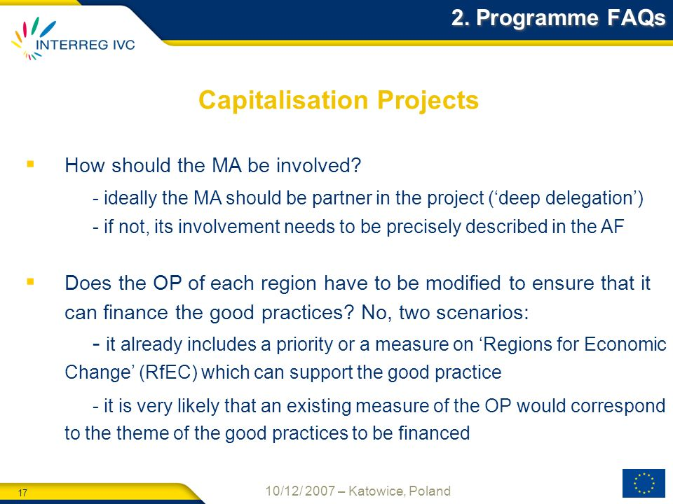 17 10/12/ 2007 – Katowice, Poland Capitalisation Projects 2.