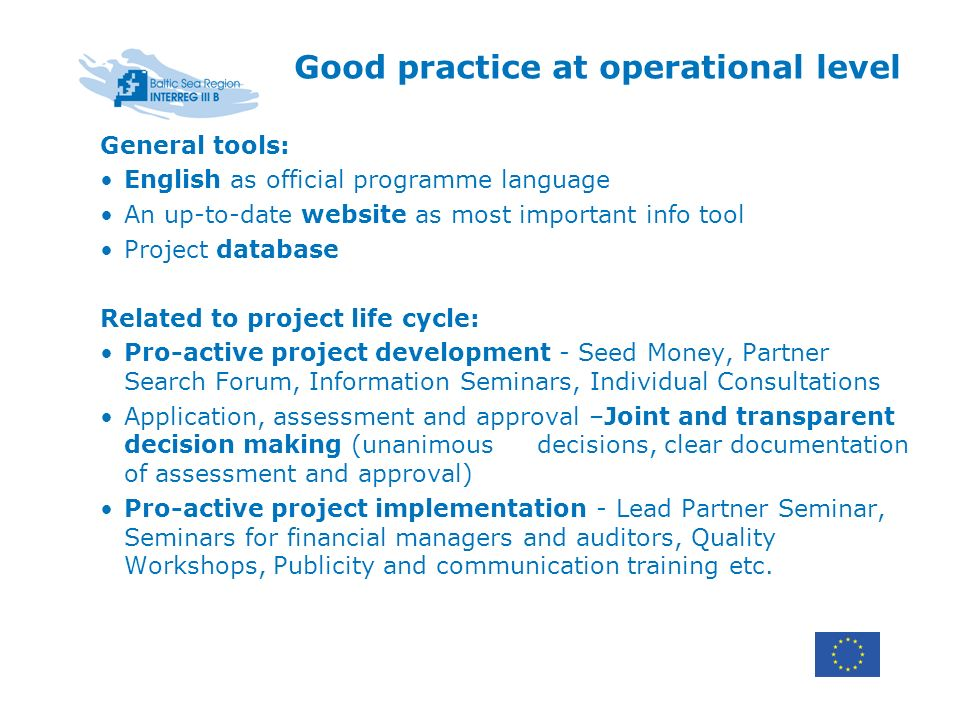 General tools: English as official programme language An up-to-date website as most important info tool Project database Related to project life cycle
