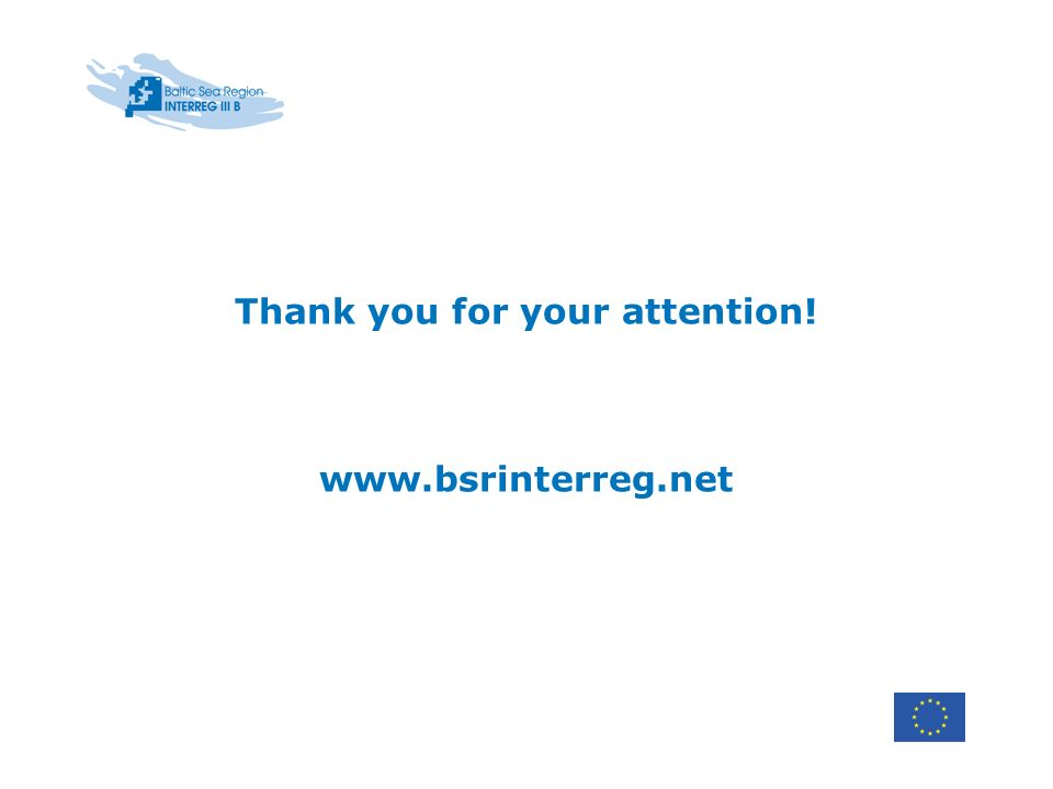 Thank you for your attention! www.bsrinterreg.net