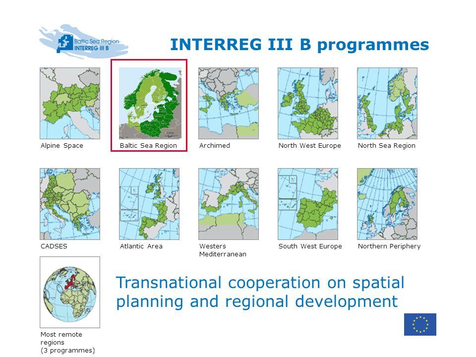 INTERREG III B programmes Alpine SpaceBaltic Sea RegionNorth Sea Region Atlantic Area Archimed South West Europe North West Europe Westers Mediterrane