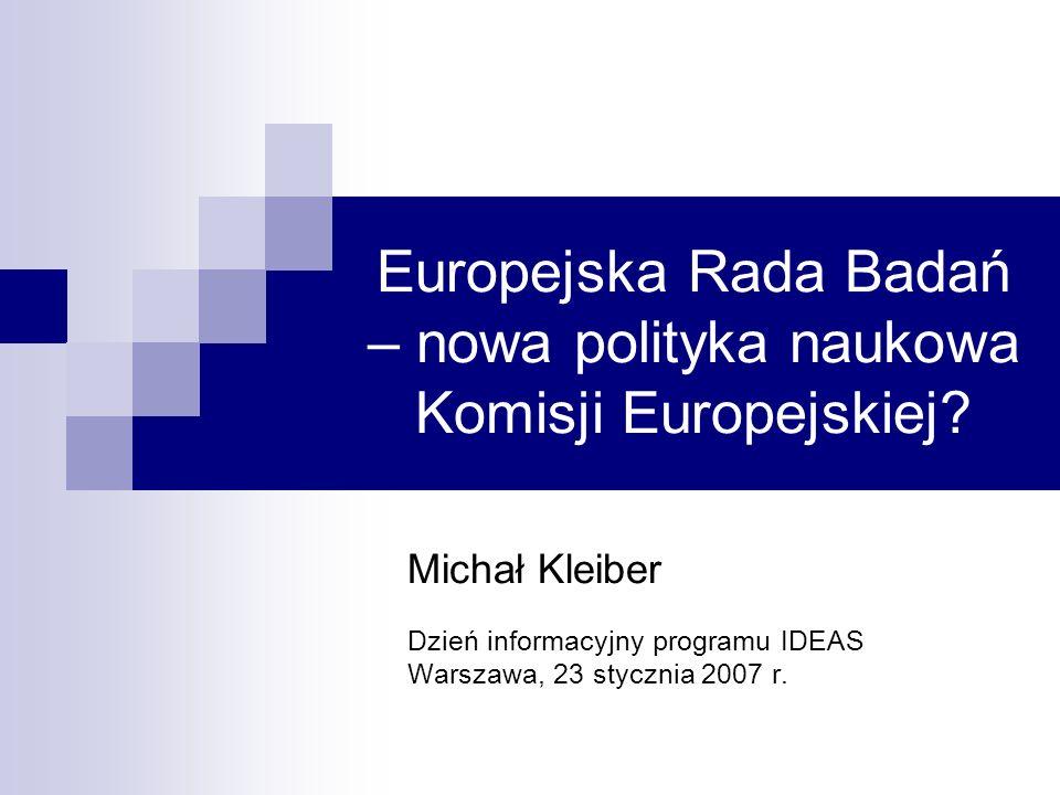 Europejska Rada Badań – nowa polityka naukowa Komisji Europejskiej.