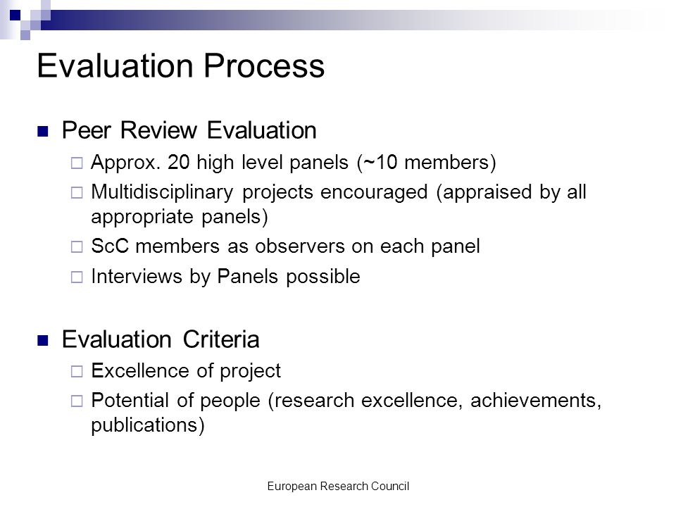 European Research Council Evaluation Process Peer Review Evaluation Approx.