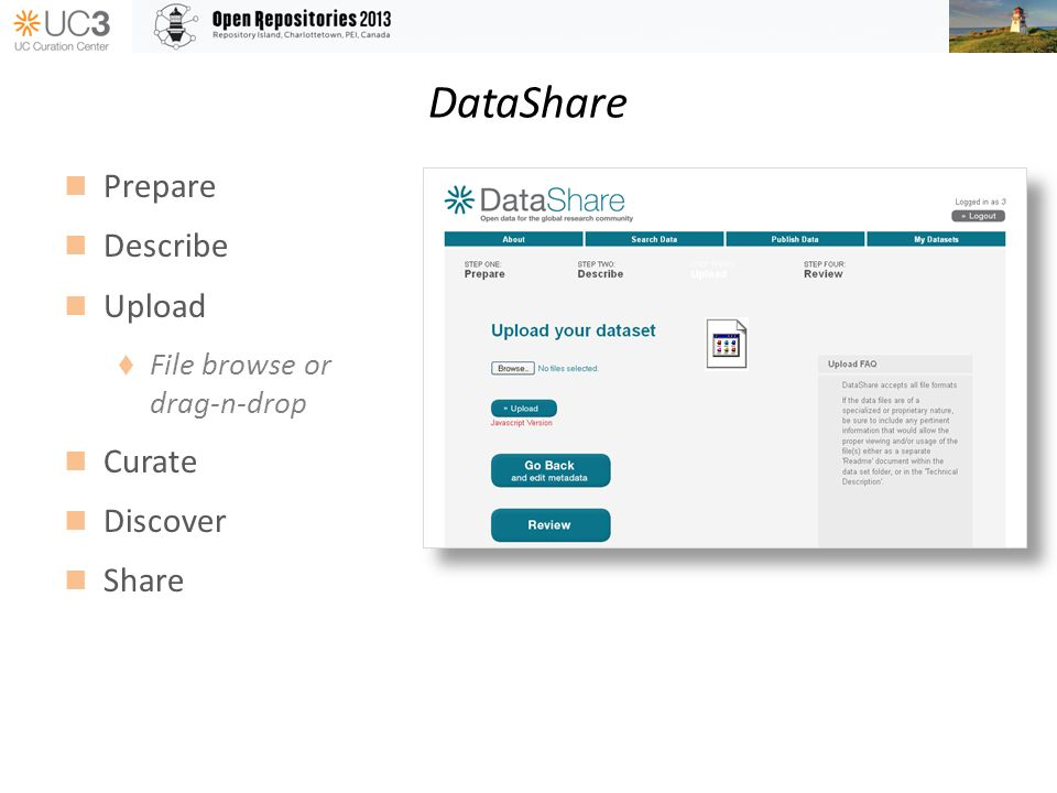 DataShare Prepare Describe Upload File browse or drag-n-drop Curate Discover Share