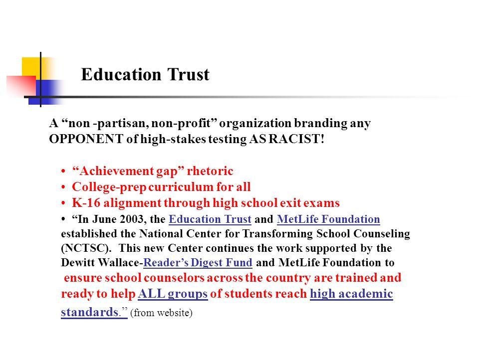 Achievement gap rhetoric College-prep curriculum for all K-16 alignment through high school exit exams In June 2003, the Education Trust and MetLife F