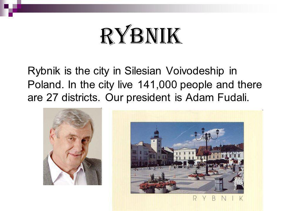 RYBNIK Rybnik is the city in Silesian Voivodeship in Poland.