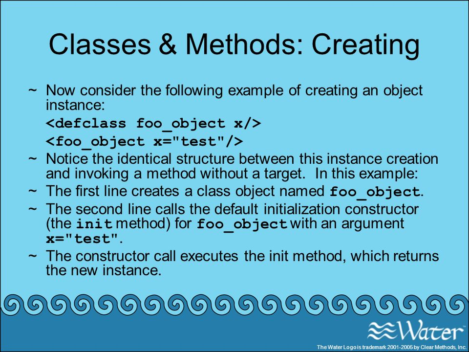 Classes & Methods: Creating ~Now consider the following example of creating an object instance: ~Notice the identical structure between this instance