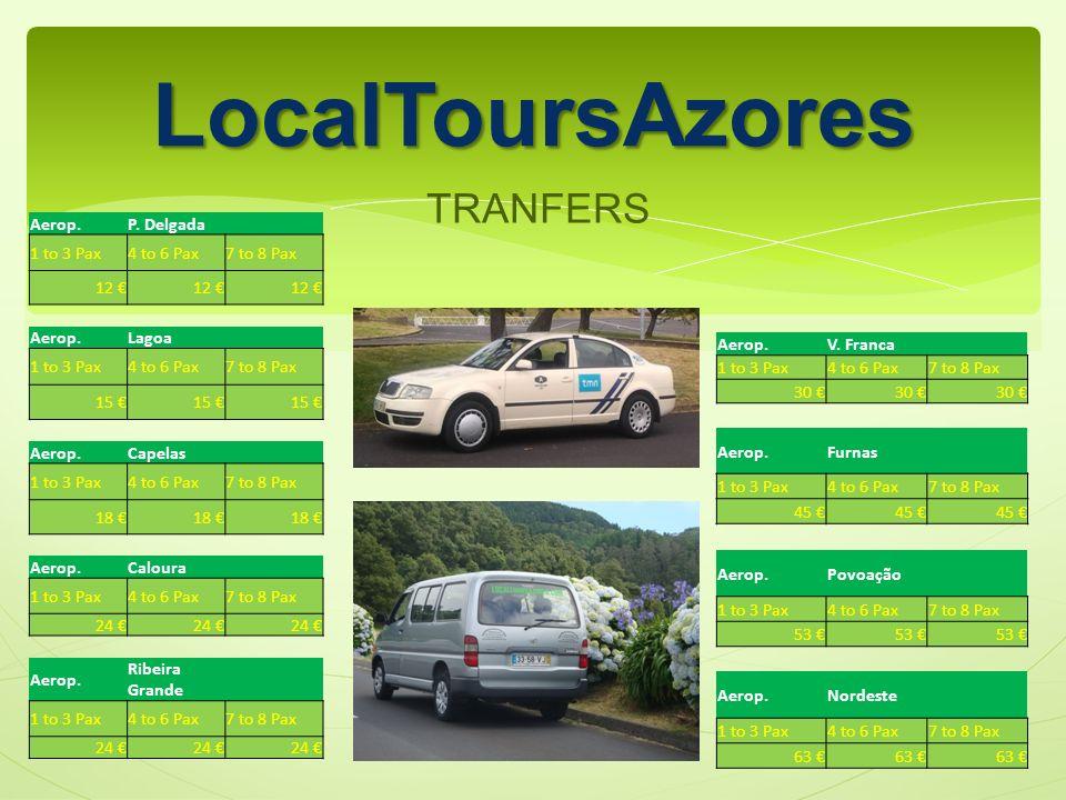 LocalToursAzores TRANFERS Aerop.P.