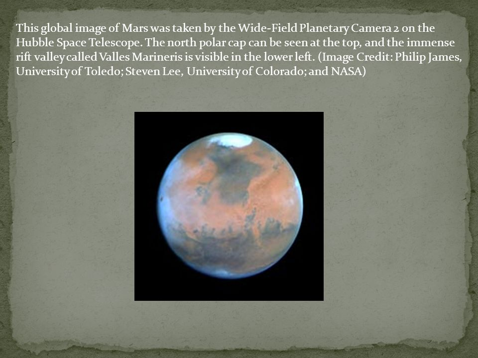 This global image of Mars was taken by the Wide-Field Planetary Camera 2 on the Hubble Space Telescope.