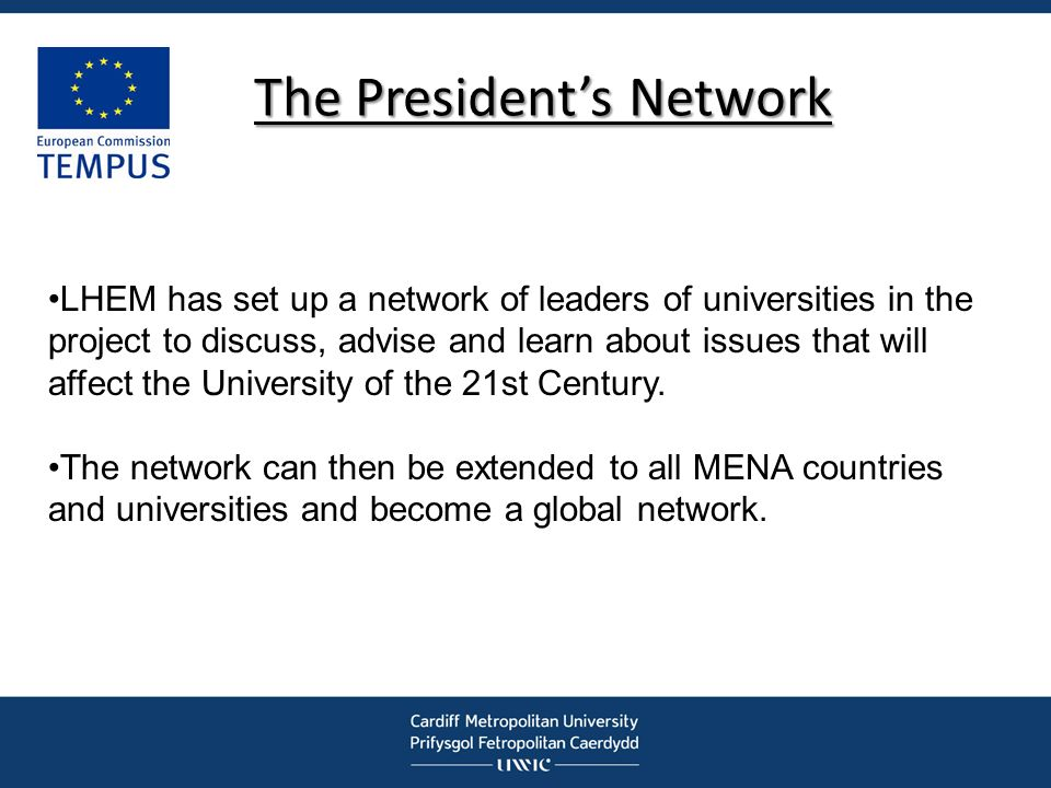 The Presidents Network LHEM has set up a network of leaders of universities in the project to discuss, advise and learn about issues that will affect