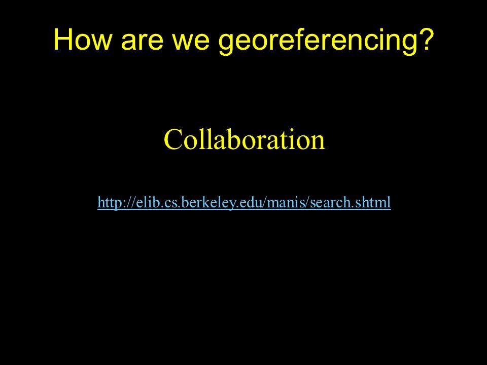 Collaboration http://elib.cs.berkeley.edu/manis/search.shtml