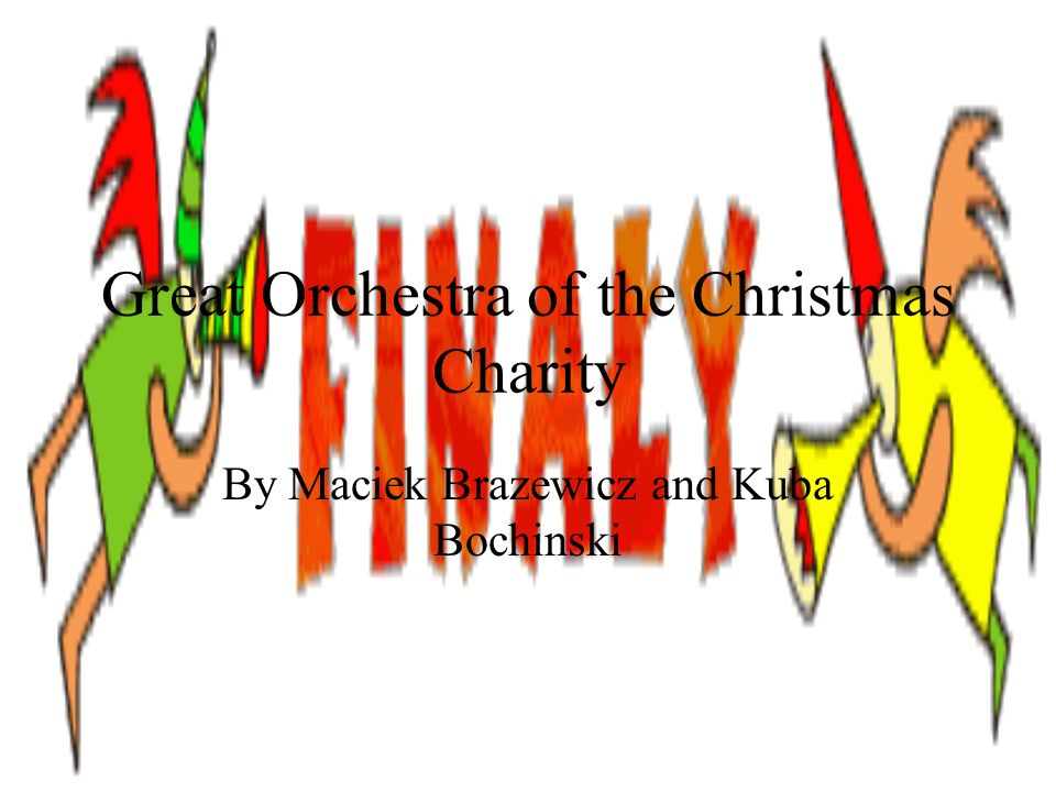 Great Orchestra of the Christmas Charity By Maciek Brazewicz and Kuba Bochinski