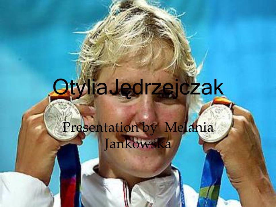 Otylia Jędrzejczak Presentation by Melania Jankowska