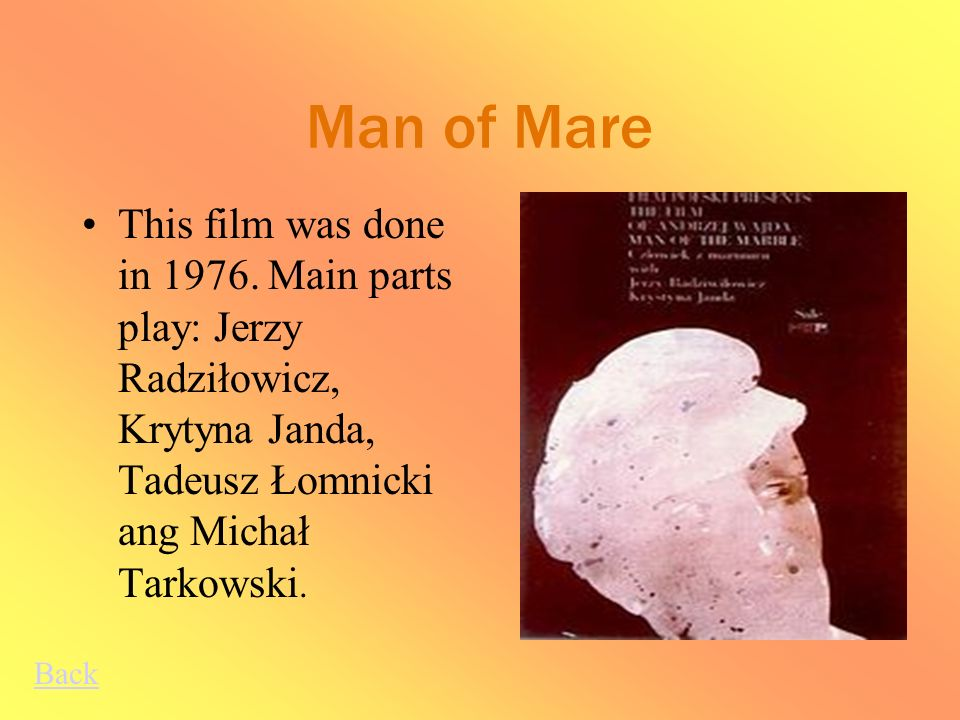 Man of Mare This film was done in 1976.