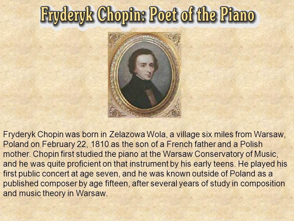 There is a plan of Chopins house. There is a plan of garden in ŻelazowaWola.