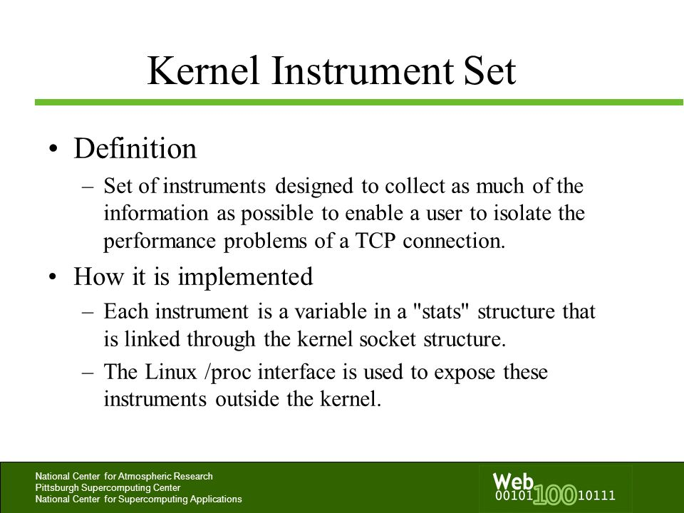 National Center for Atmospheric Research Pittsburgh Supercomputing Center National Center for Supercomputing Applications Kernel Instrument Set Defini