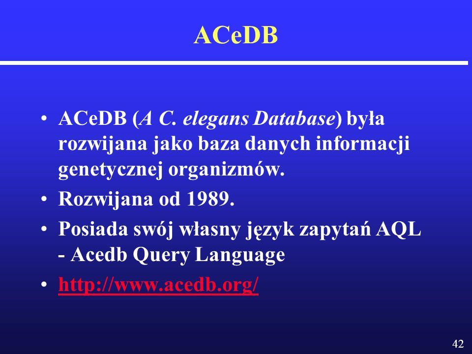 42 ACeDB ACeDB (A C.