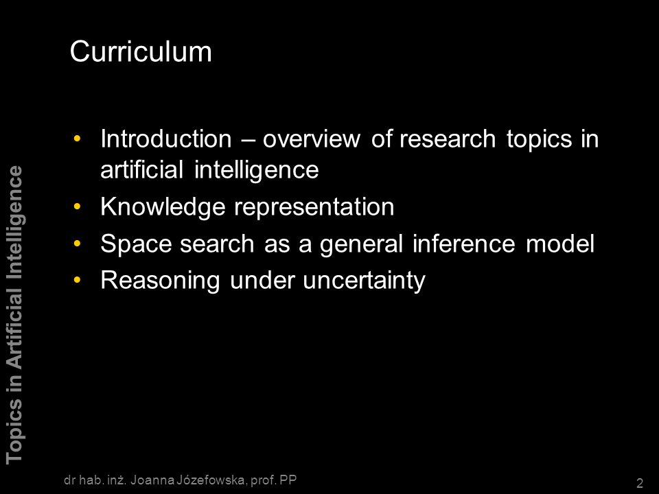 1/1 Topics in Artificial Intelligence prof.dr hab.