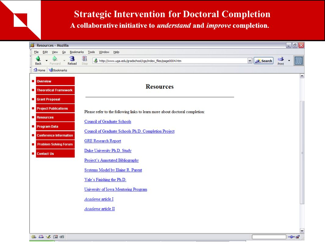 Strategic Intervention for Doctoral Completion A collaborative initiative to understand and improve completion. Resources