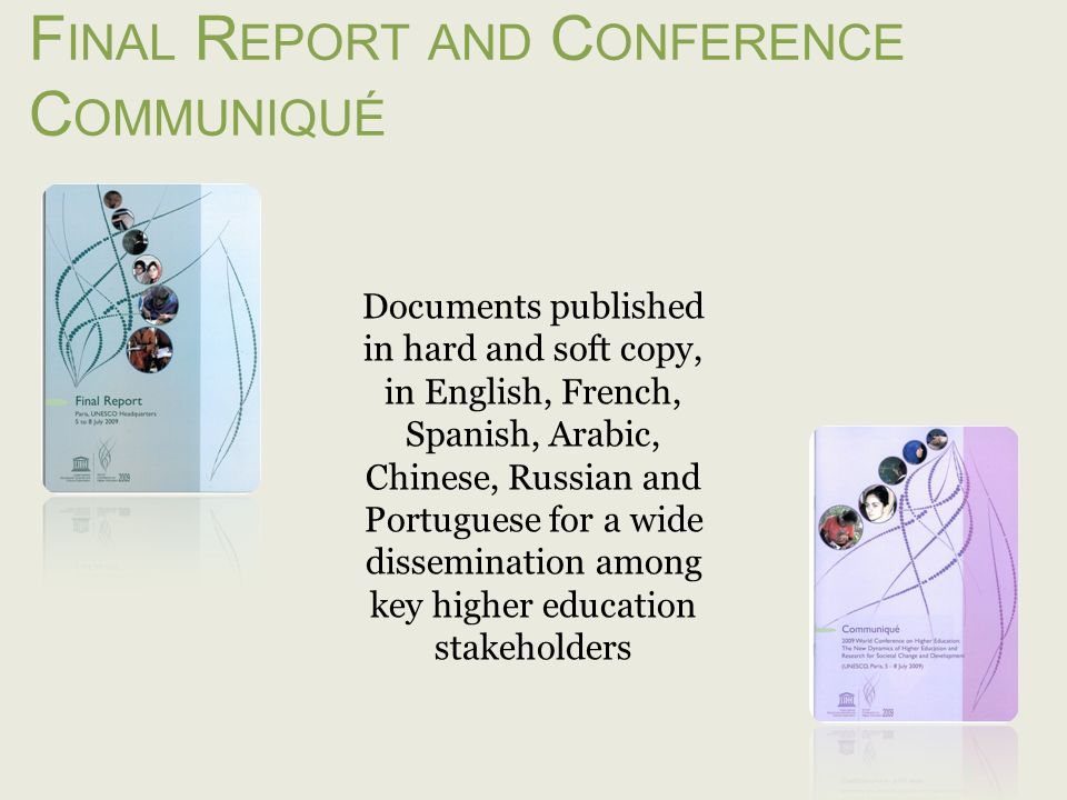 F INAL R EPORT AND C ONFERENCE C OMMUNIQUÉ Documents published in hard and soft copy, in English, French, Spanish, Arabic, Chinese, Russian and Portug