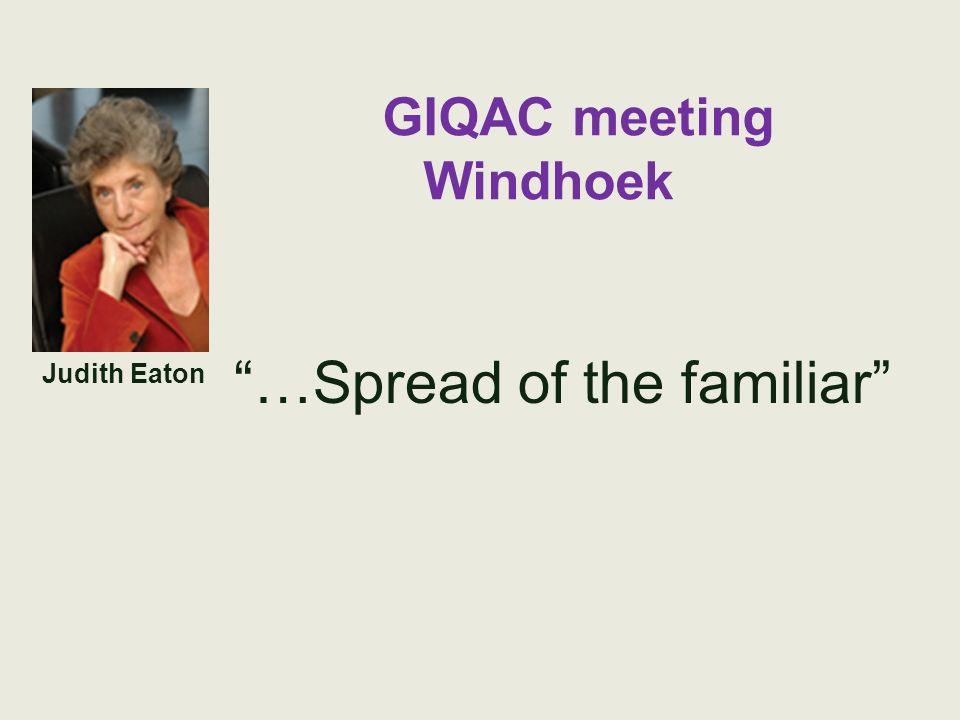 GIQAC meeting Windhoek …Spread of the familiar Judith Eaton