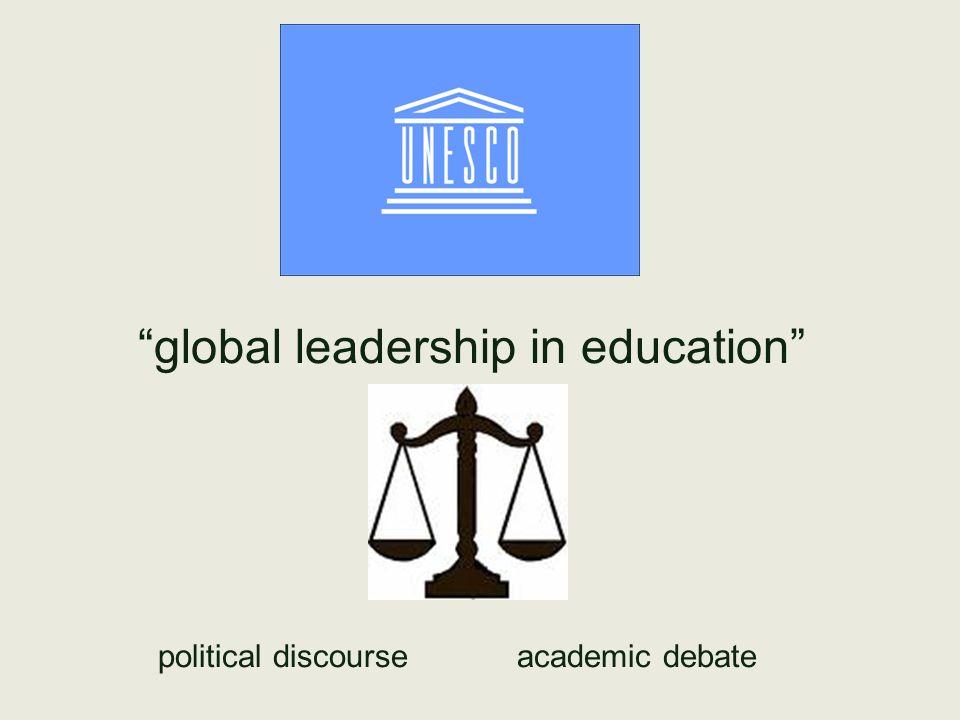 global leadership in education political discourse academic debate