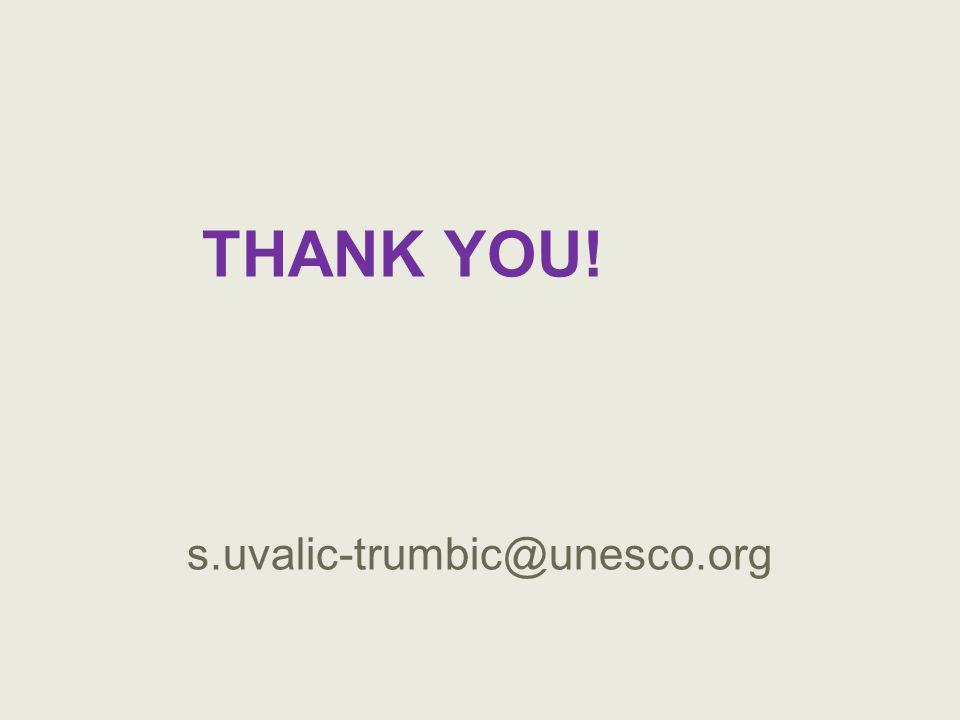 THANK YOU! s.uvalic-trumbic@unesco.org
