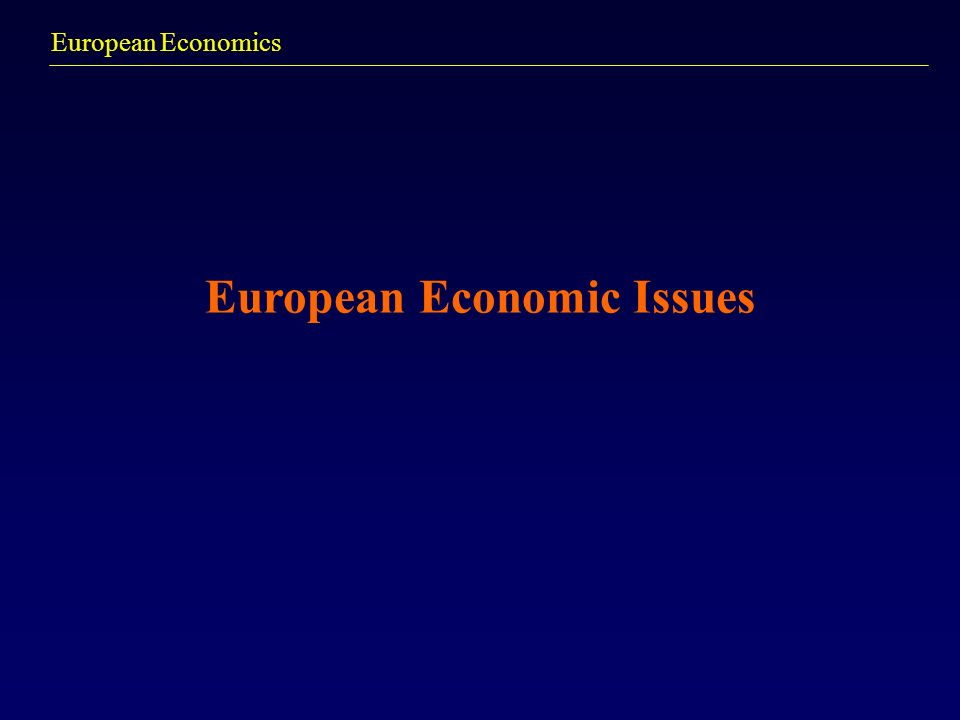 European Economic Issues