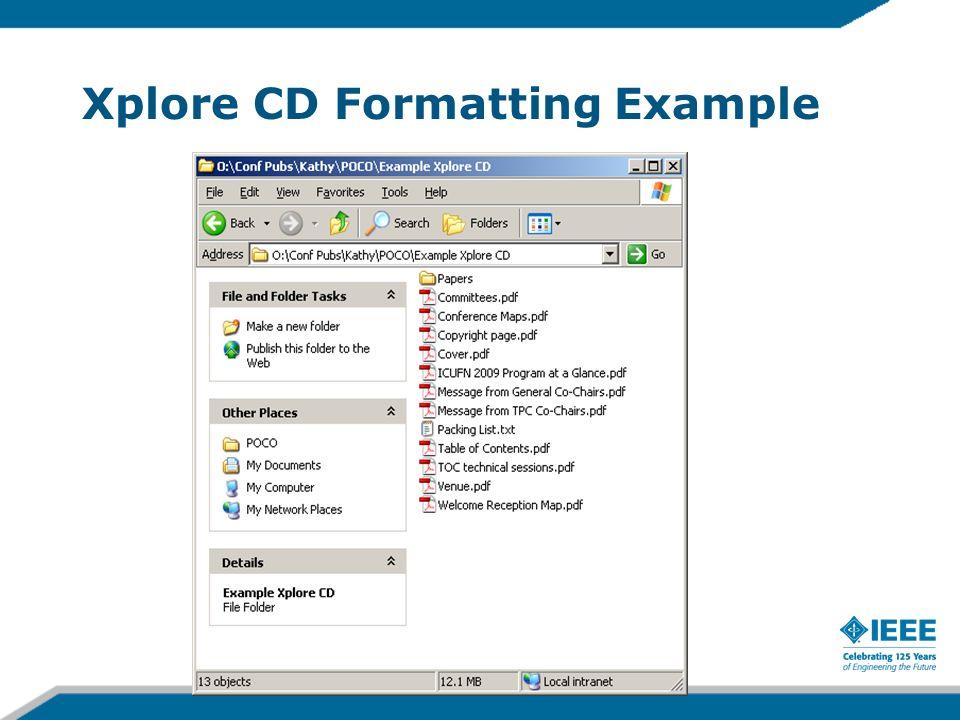 Xplore CD Formatting Example
