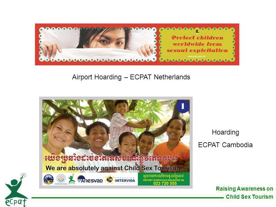 Raising Awareness on Child Sex Tourism Airport Hoarding – ECPAT Netherlands Hoarding ECPAT Cambodia