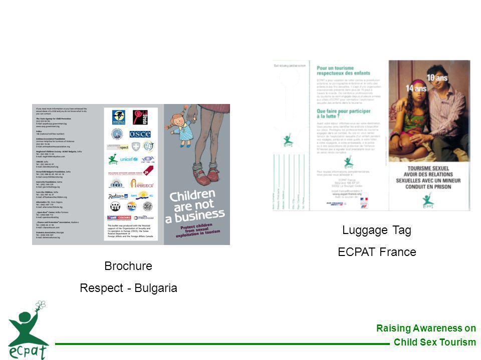 Raising Awareness on Child Sex Tourism Brochure Respect - Bulgaria Luggage Tag ECPAT France