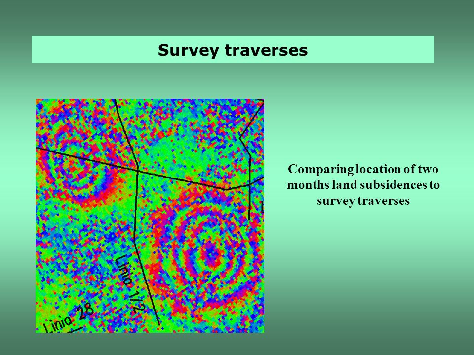 Survey traverses Comparing location of two months land subsidences to survey traverses