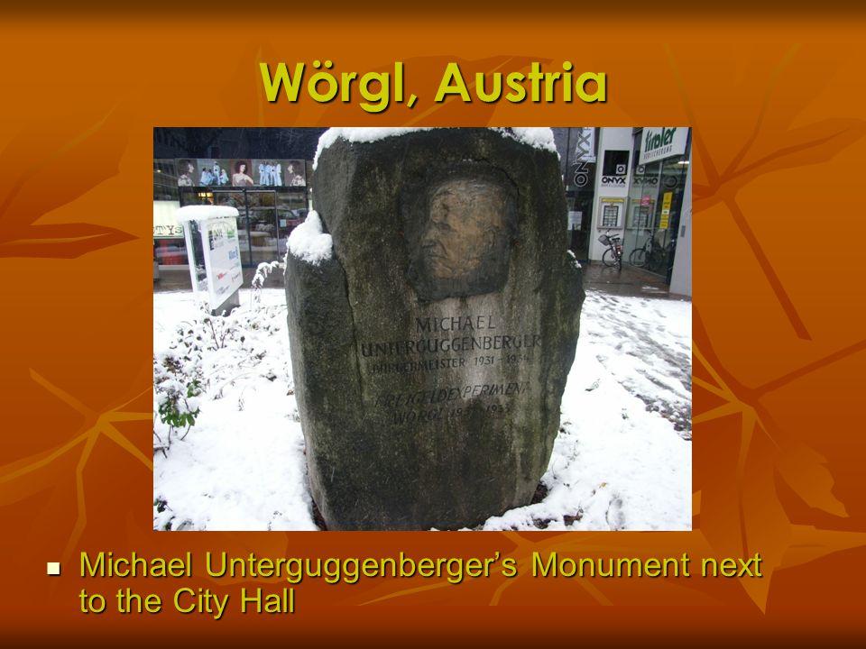 Wörgl, Austria Michael Unterguggenbergers Monument next to the City Hall Michael Unterguggenbergers Monument next to the City Hall