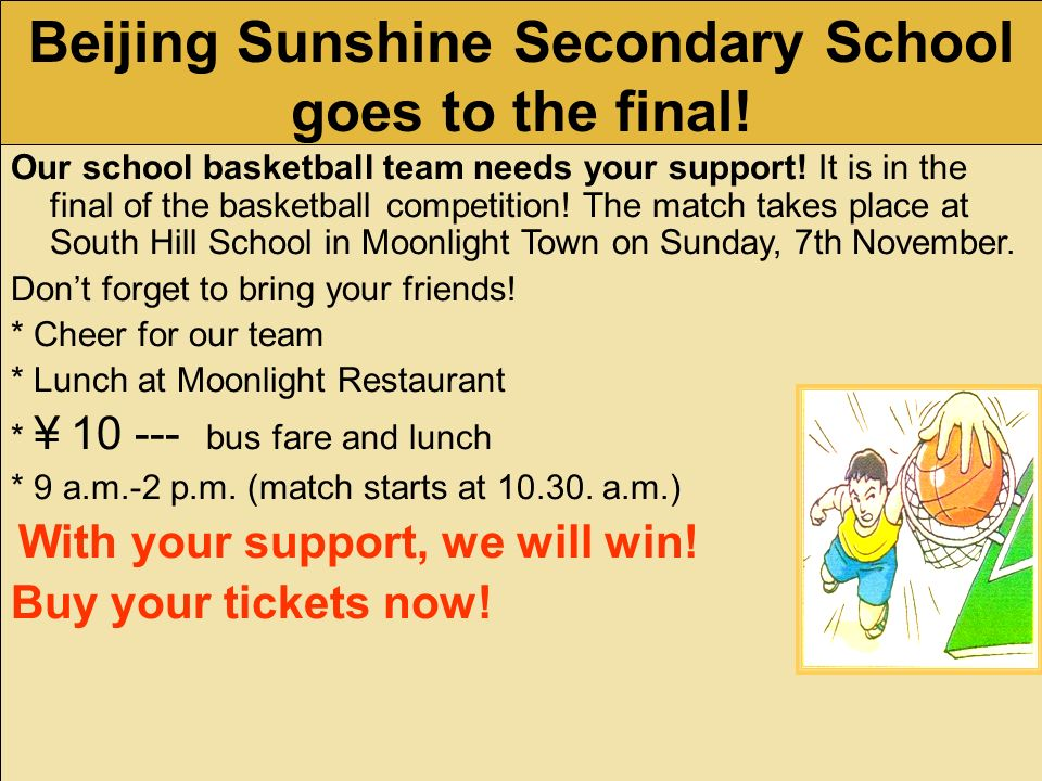 This is the final of a basketball competition. Beijing Sunshine Secondary School goes to the final. The basketball final