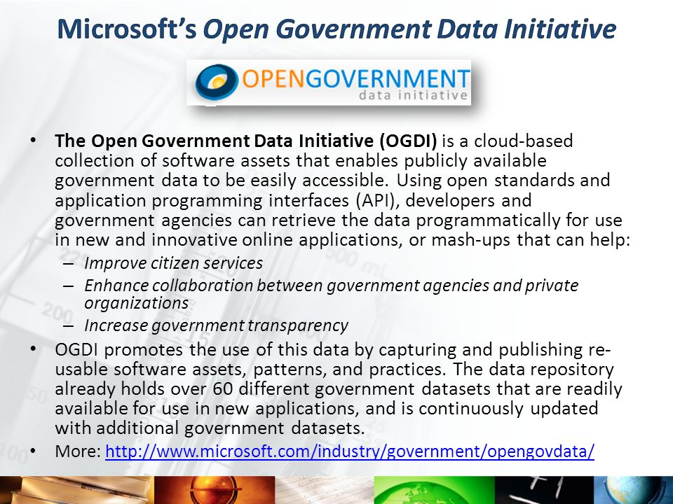 The Open Government Data Initiative (OGDI) is a cloud-based collection of software assets that enables publicly available government data to be easily