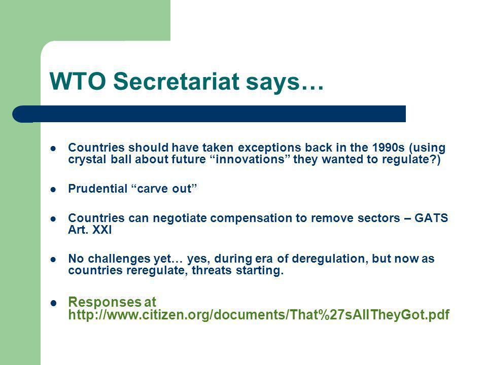 WTO Secretariat says… Countries should have taken exceptions back in the 1990s (using crystal ball about future innovations they wanted to regulate?)