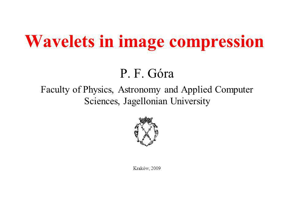 Wavelets in image compression P.F.