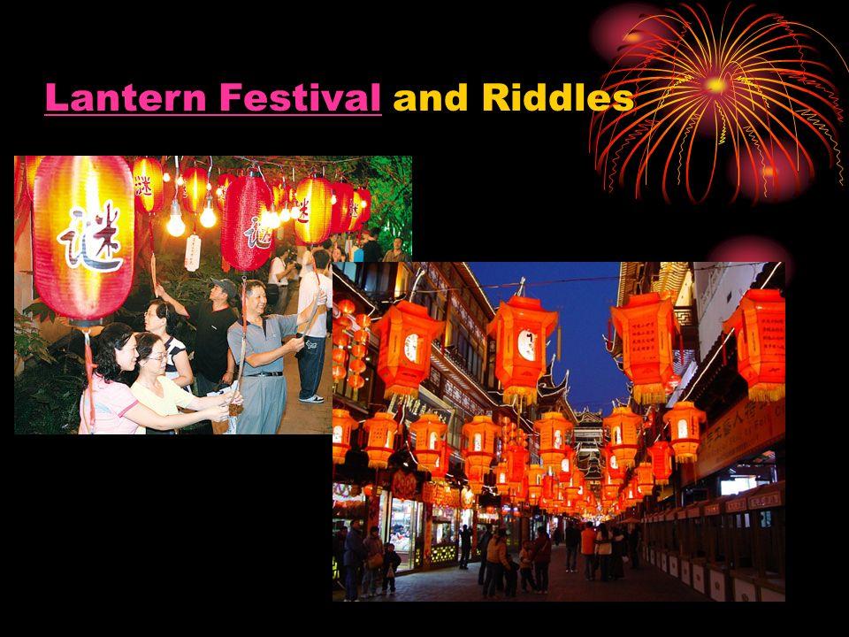 Lantern FestivalLantern Festival and Riddles