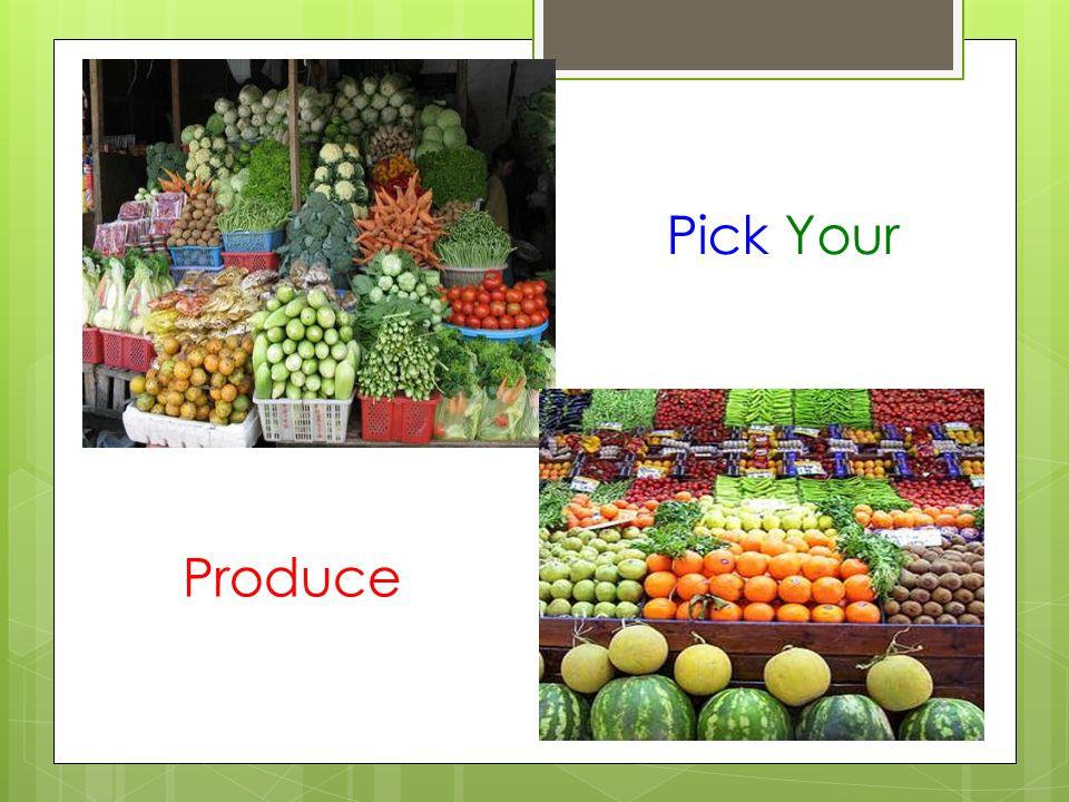 Pick Your Produce