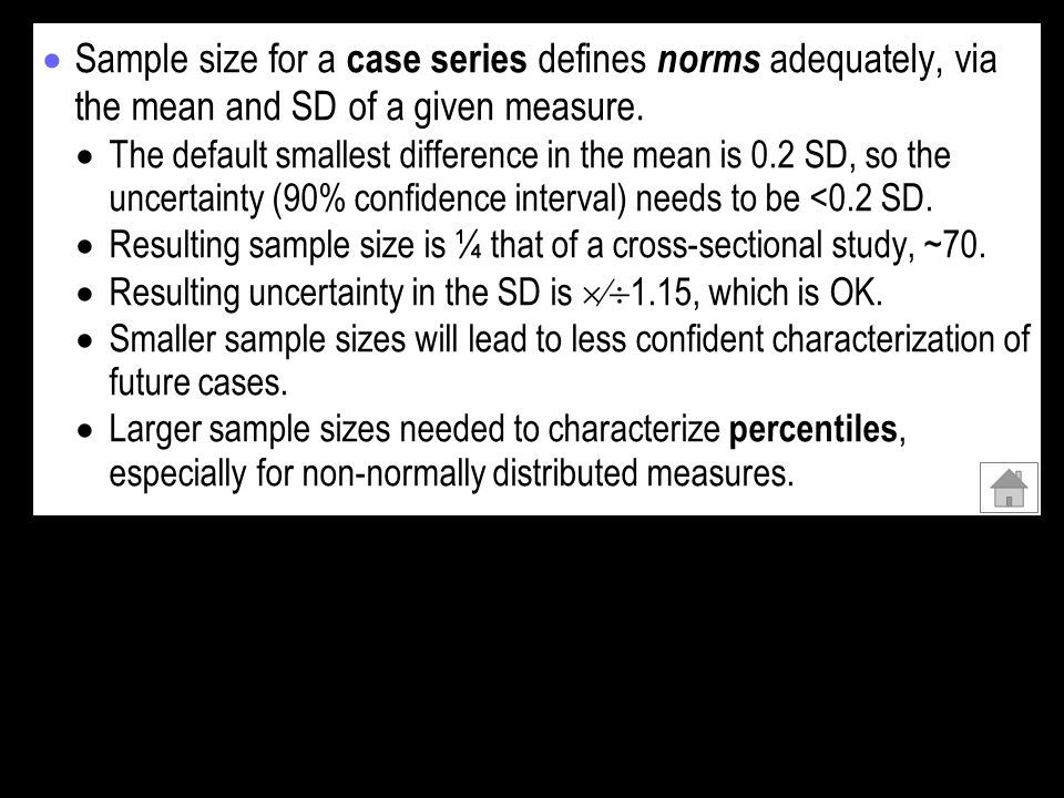 Sample size for a case series defines norms adequately, via the mean and SD of a given measure. The default smallest difference in the mean is 0.2 SD,