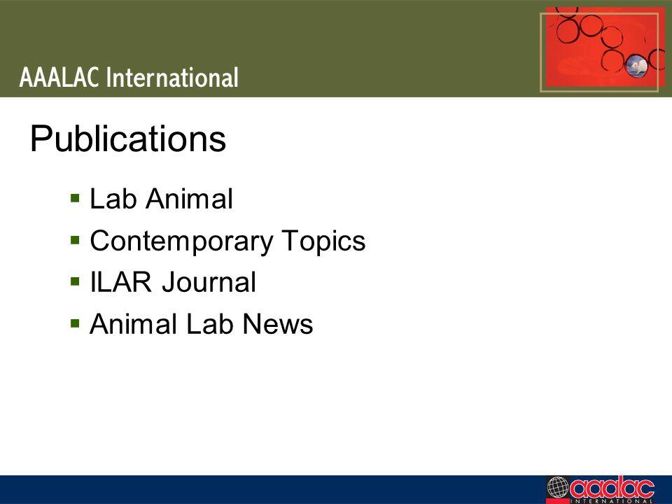 Publications Lab Animal Contemporary Topics ILAR Journal Animal Lab News