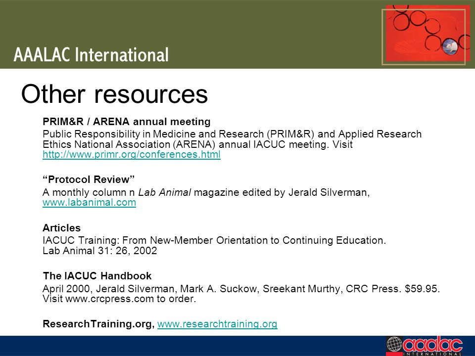 Other resources PRIM&R / ARENA annual meeting Public Responsibility in Medicine and Research (PRIM&R) and Applied Research Ethics National Association